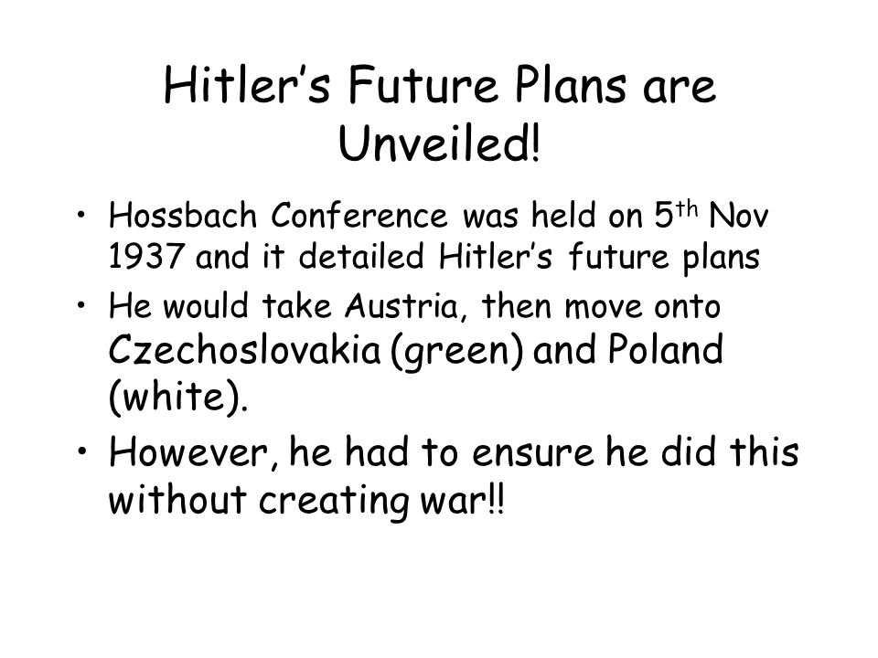 Hitler's Future Plans are Unveiled.