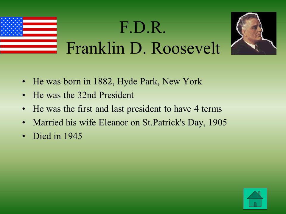 F.D.R. Franklin D.