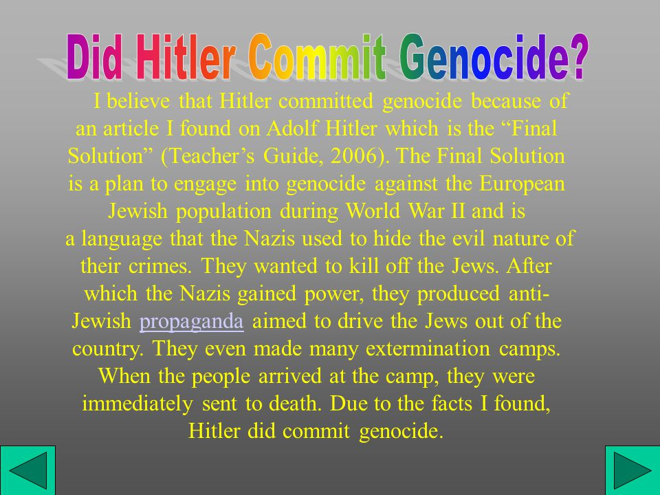 The meaning of genocide is destruction of an entire race usually based on ethnicity, nationality, race, religion, or (sometimes) politics.