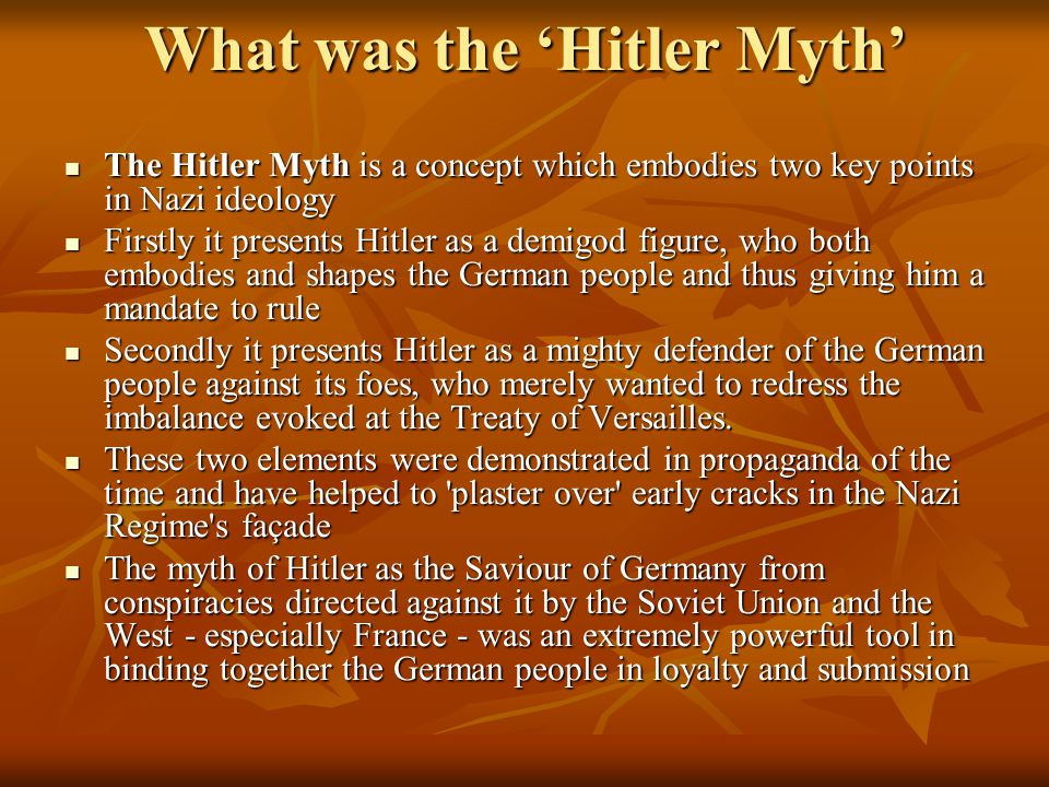 The HITLER MYTH All would agree that Hitler dominated Germany from 1933 to 1945.