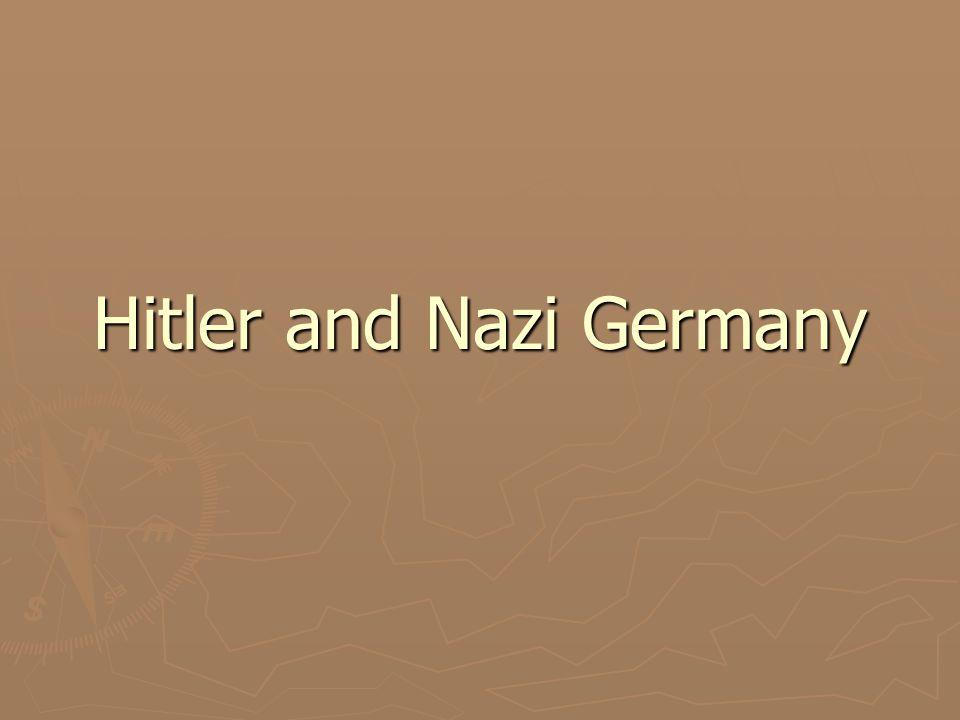 Key Terms ► Beer Hall Putsch ► Mein Kampf ► Social Darwinism ► Lebensraum ► Enabling Act ► Third Reich ► SS