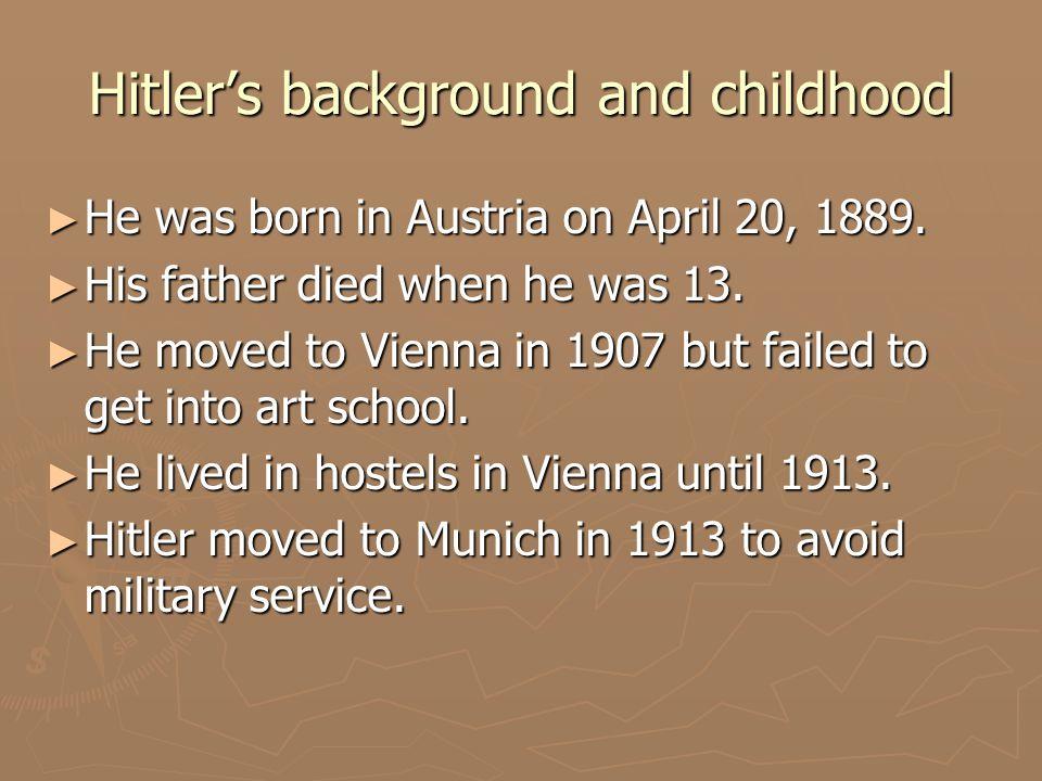 World War I ► When World War I broke out in 1914, Hitler volunteered to serve in a Bavarian regiment.