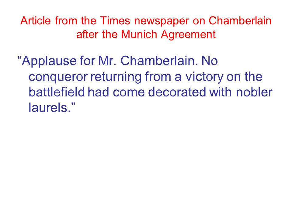 Article from the Times newspaper on Chamberlain after the Munich Agreement Applause for Mr.