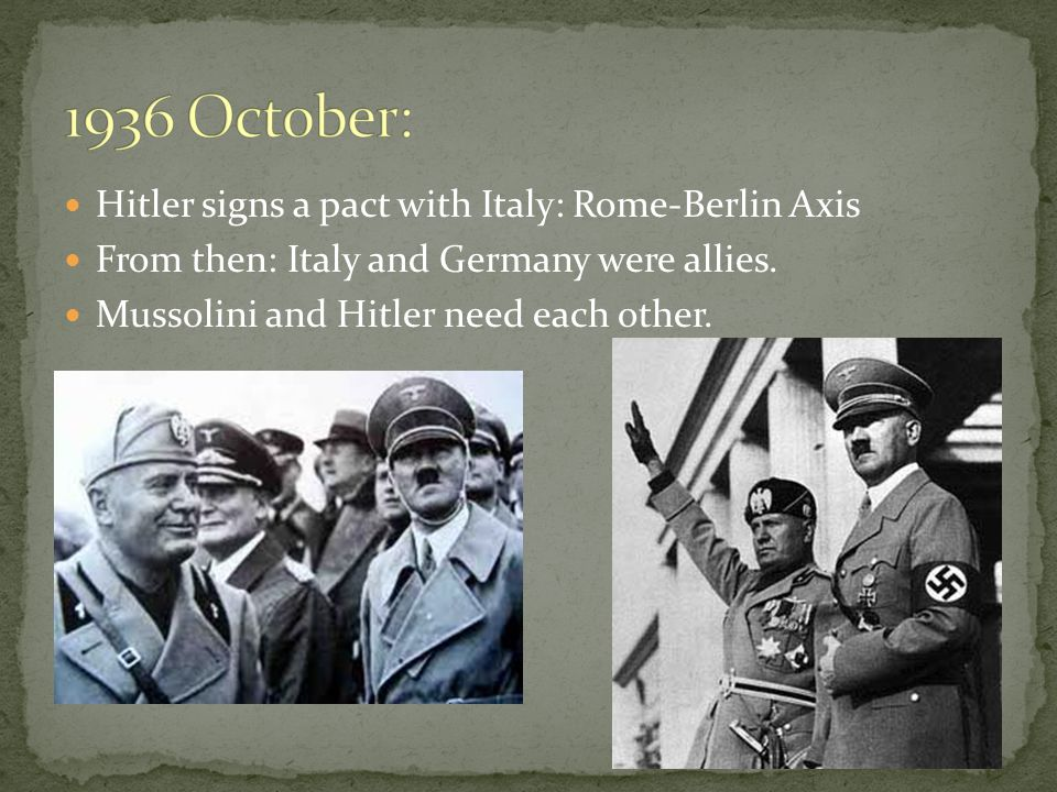  Hitler was an Austrian. He wanted all German-speaking countries together in 1 empire.