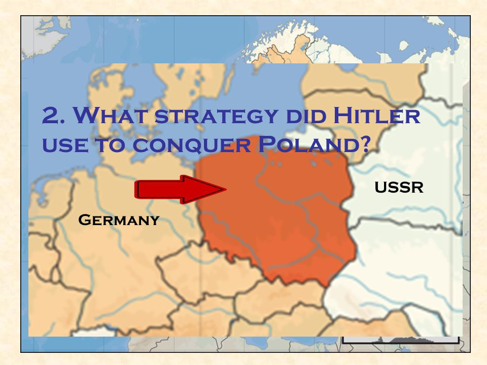 """Sep. 1939 Hitler invades Poland Blitzkrieg """"Lightning War"""" - Using fast moving mechanized weapons & overwhelming force. USSR Germany 2. What strategy"""