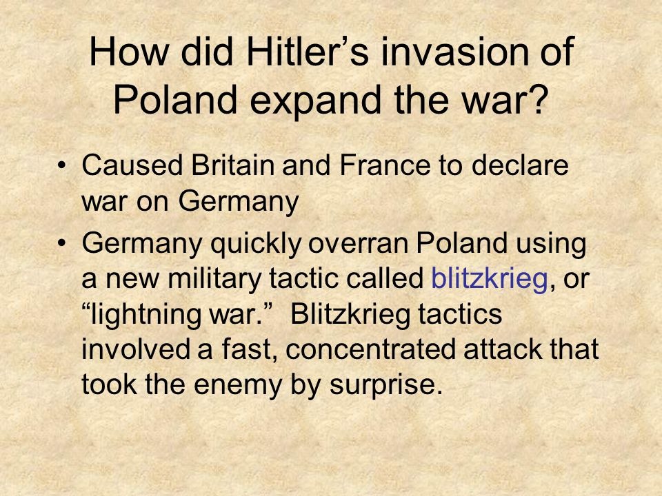 How did Hitler's invasion of Poland expand the war.