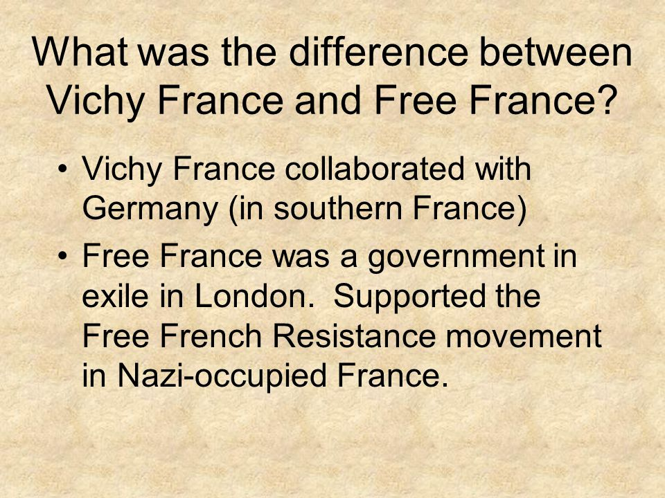 What was the difference between Vichy France and Free France.