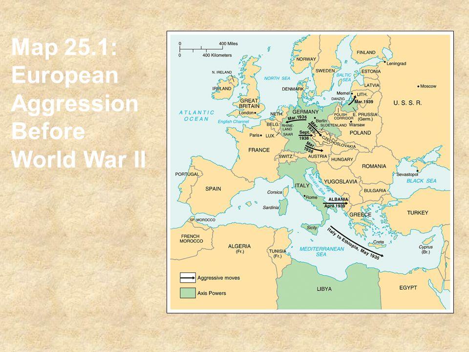 Map 25.1: European Aggression Before World War II