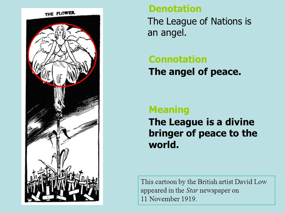 The League of Nations is a large flower.Peace is a very beautiful thing.