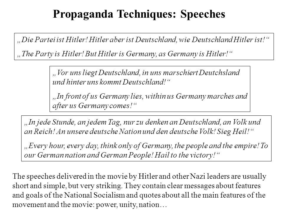 """Propaganda Techniques: Speeches """"Die Partei ist Hitler."""