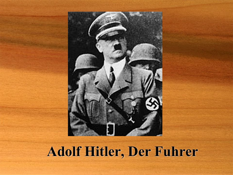 Adolf Hitler, Der Fuhrer