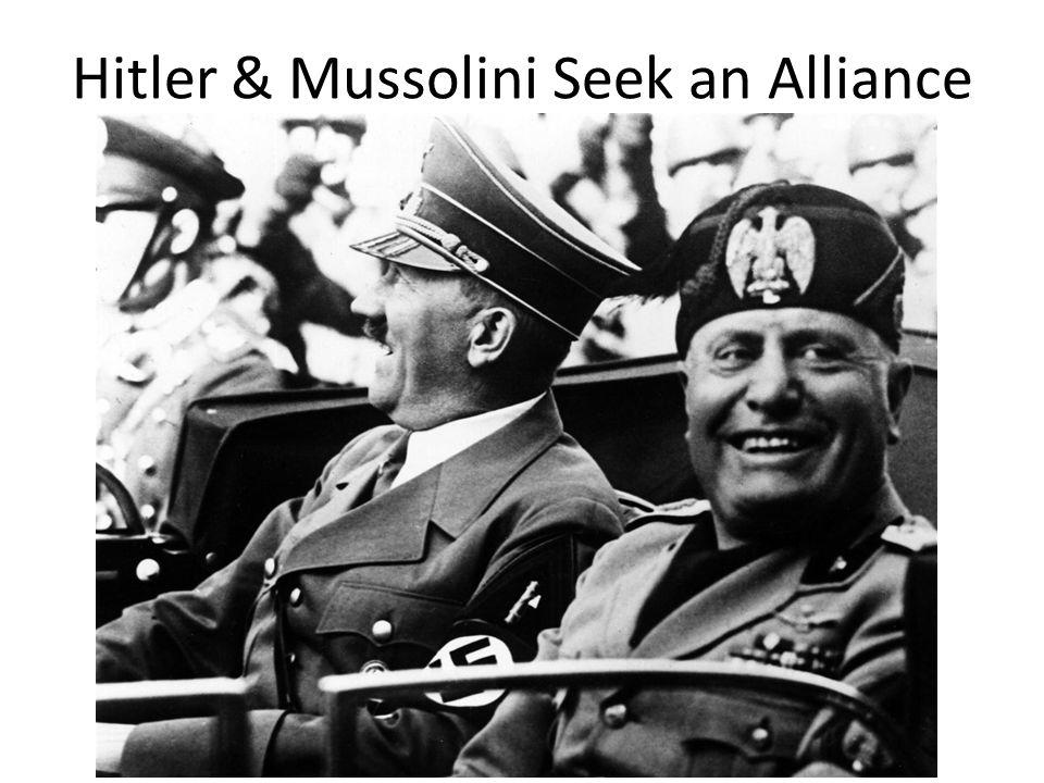 Hitler & Mussolini Seek an Alliance