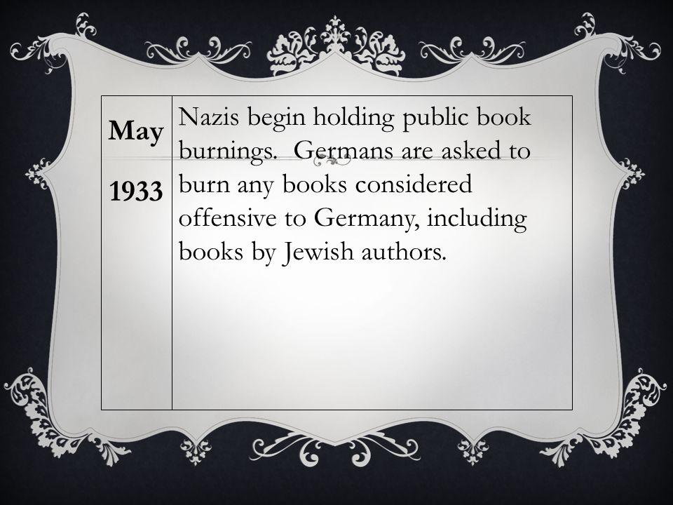 Nazis begin holding public book burnings.