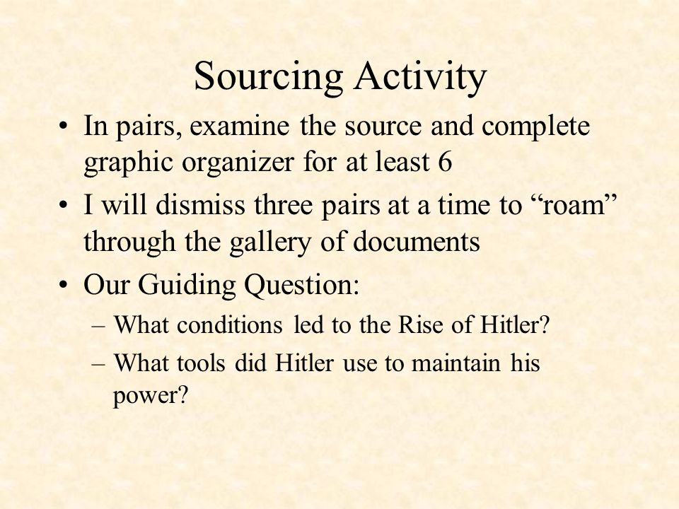 "Sourcing Activity In pairs, examine the source and complete graphic organizer for at least 6 I will dismiss three pairs at a time to ""roam"" through th"