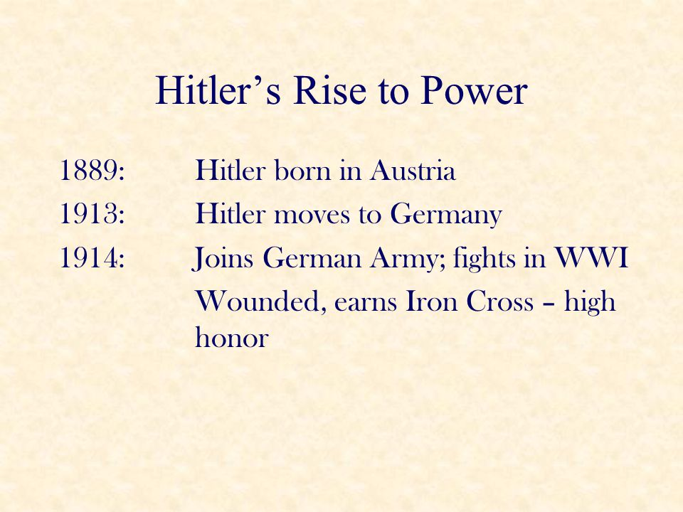 Hitler's Rise to Power 1920: Hitler Joins National Socialist German Worker's Party (Nazis) 1923: Beer Hall Putsch – Hitler tries and fails to overthrow the government; realizes he must take power legally 1924: Hitler writes Mein Kampf (My Struggle) in prison