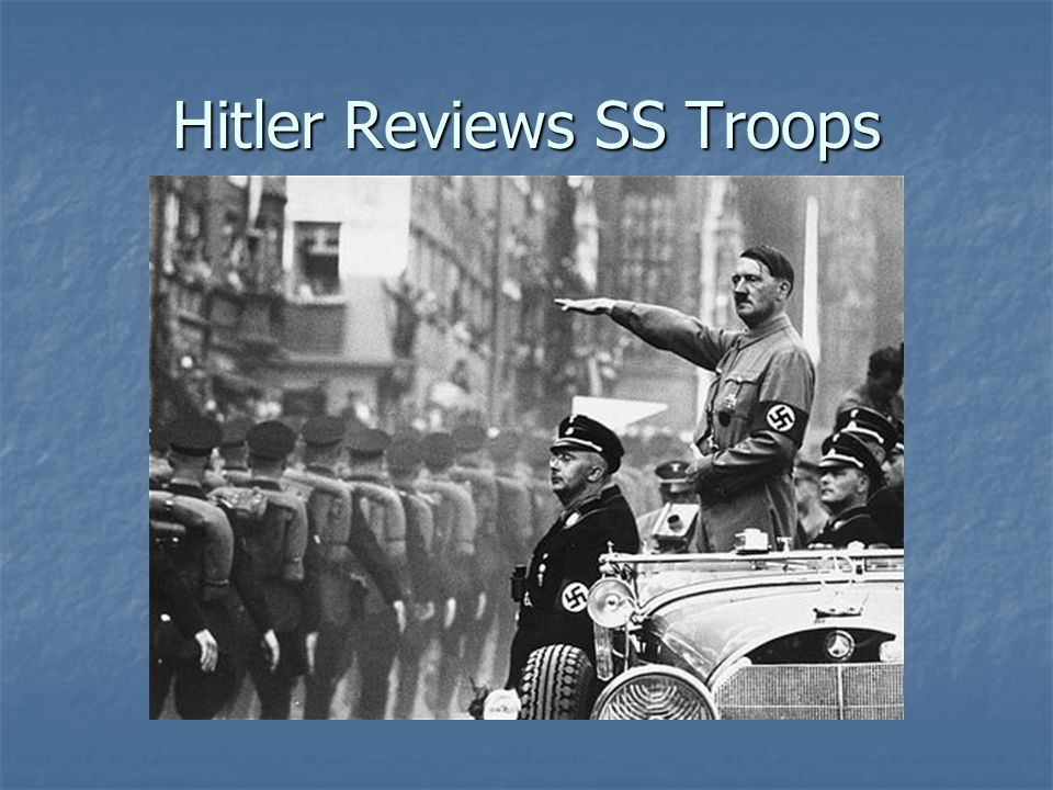 Hitler Reviews SS Troops
