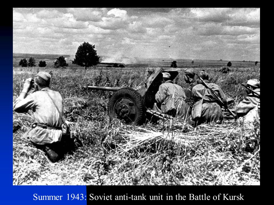 Summer 1943: Soviet anti-tank unit in the Battle of Kursk