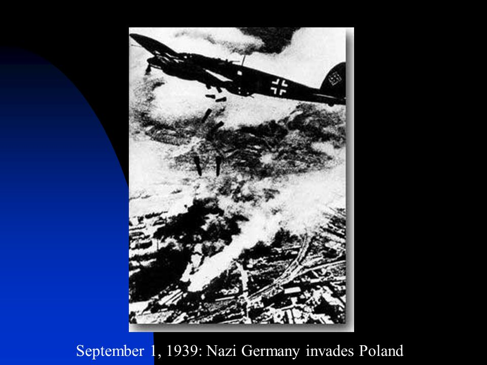 September 1, 1939: Nazi Germany invades Poland