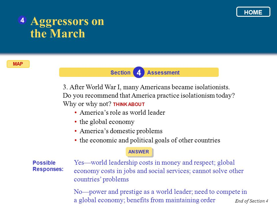 Section Aggressors on the March 4 4 Assessment ANSWER Yes—world leadership costs in money and respect; global economy costs in jobs and social service