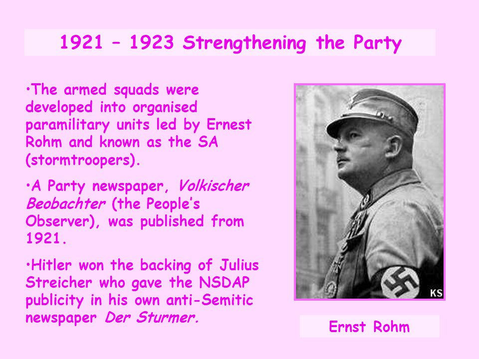 1921-1923 Strengthening the Party Hermann Goering, the son of a Bavarian landowner and husband of a Swedish aristocrat dropped out of university and joined the SA as a commander in 1922.