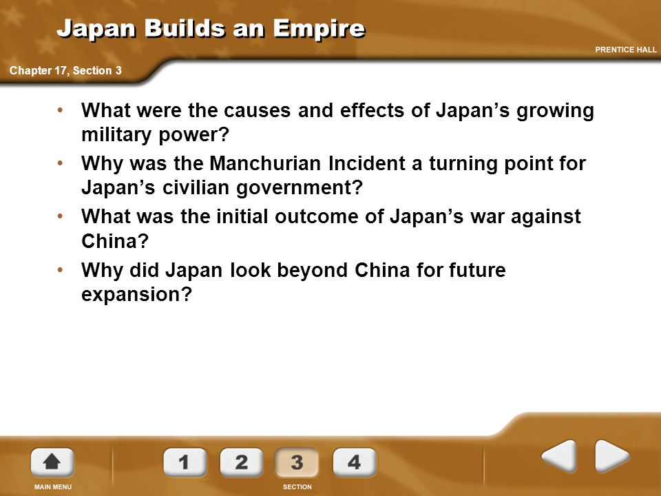 Japan Builds an Empire What were the causes and effects of Japan's growing military power.