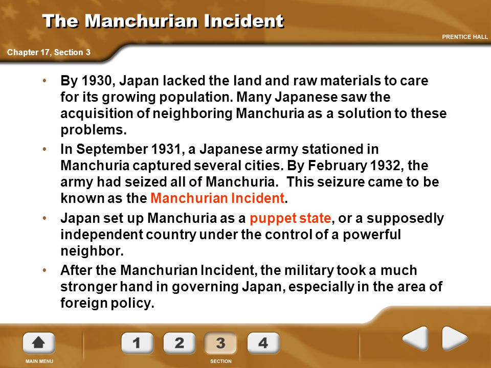 The Manchurian Incident By 1930, Japan lacked the land and raw materials to care for its growing population.