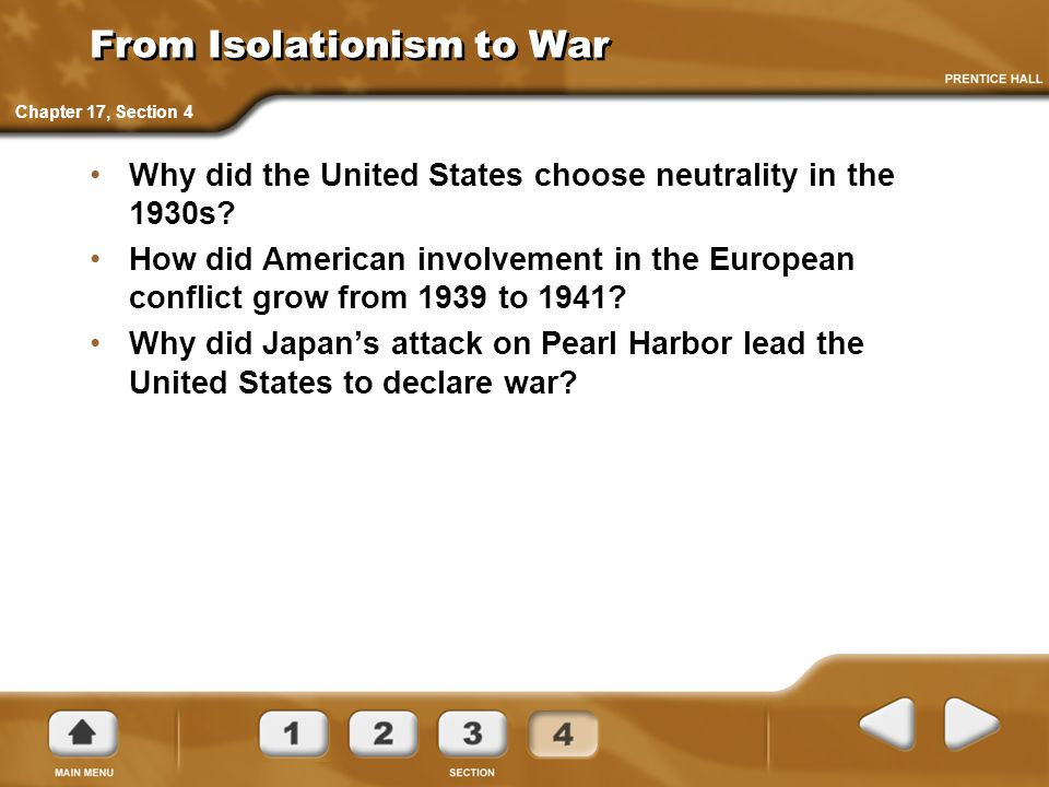 From Isolationism to War Why did the United States choose neutrality in the 1930s.