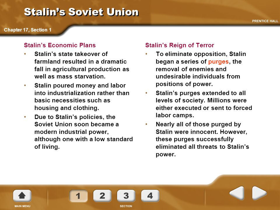 Stalin's Soviet Union Stalin's Economic Plans Stalin's state takeover of farmland resulted in a dramatic fall in agricultural production as well as mass starvation.