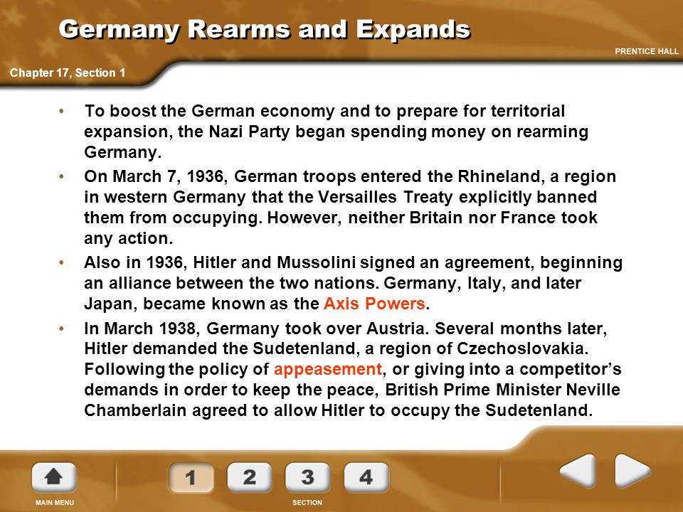 Germany Rearms and Expands To boost the German economy and to prepare for territorial expansion, the Nazi Party began spending money on rearming Germany.