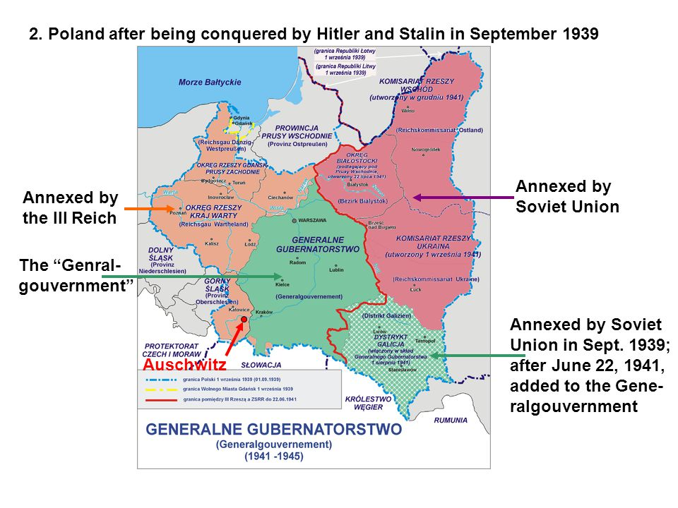 Annexed by the III Reich The Genral- gouvernment Annexed by Soviet Union Annexed by Soviet Union in Sept.