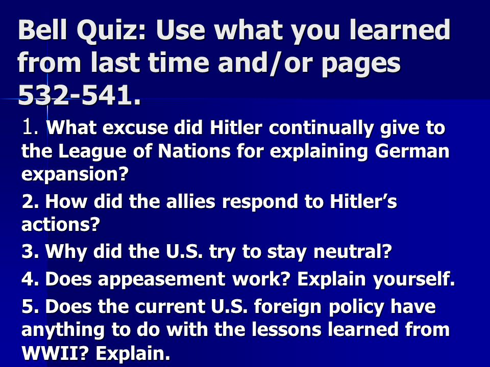 Bell Quiz: Use what you learned from last time and/or pages 532-541.