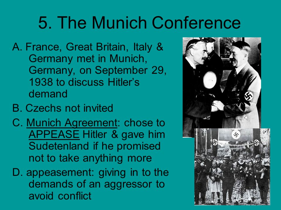 More Aggression 6.Hitler took rest of Czechoslovakia (March 1939) 7.
