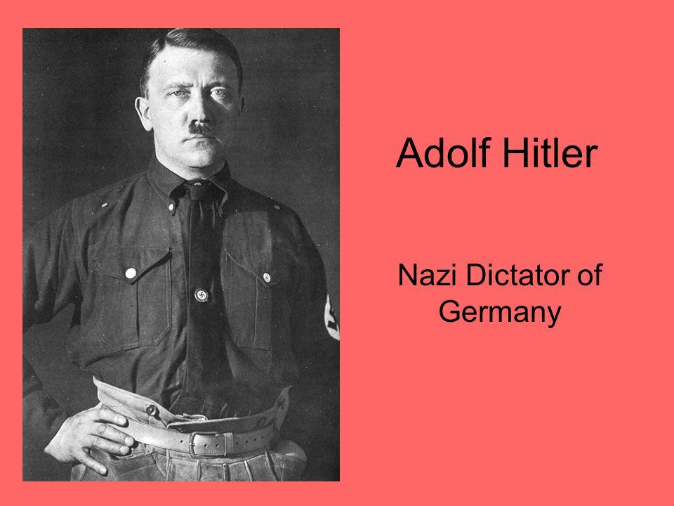 Adolf Hitler Nazi Dictator of Germany