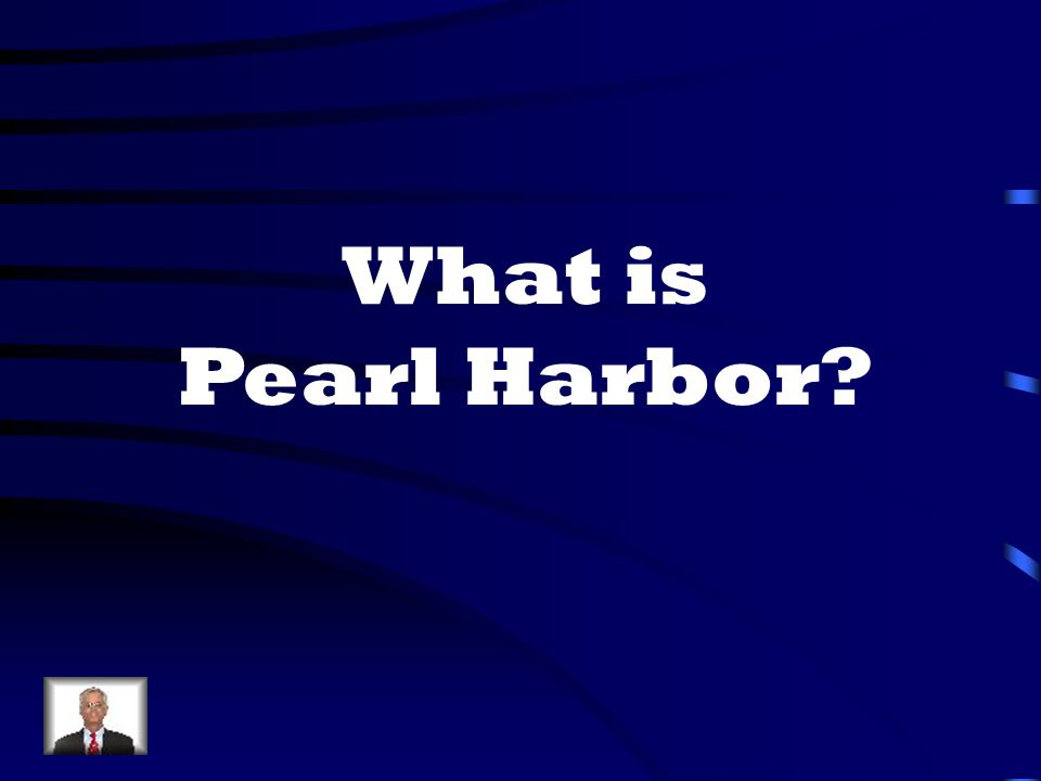 What is Pearl Harbor
