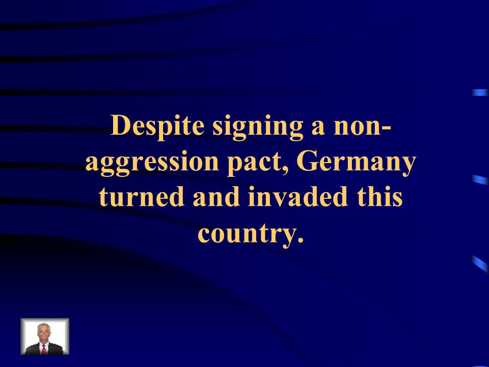 Despite signing a non- aggression pact, Germany turned and invaded this country.