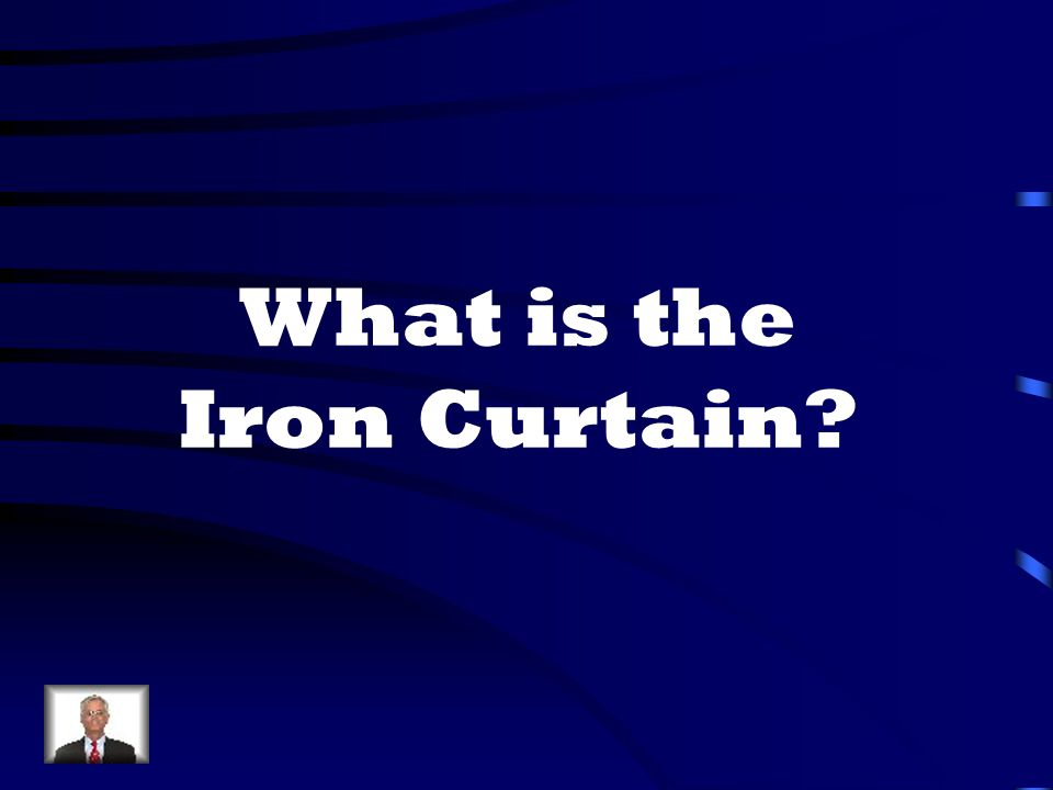 What is the Iron Curtain