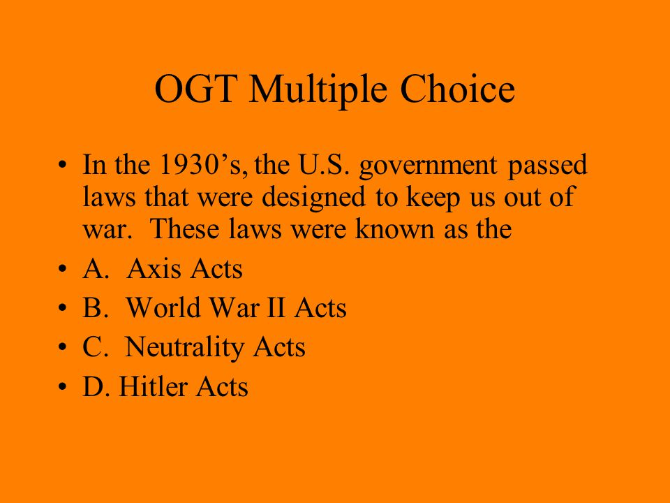 OGT Multiple Choice A political organization that many Germans, unhappy with conditions in their nation after World War I, joined was Hitler's A.