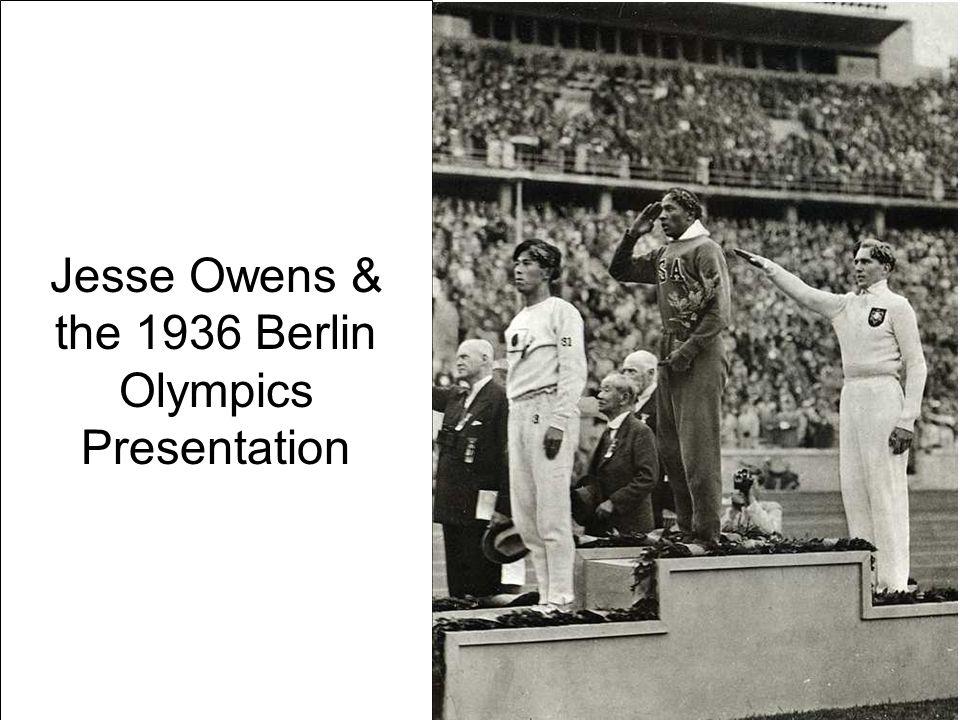 Jesse Owens & the 1936 Berlin Olympics Presentation