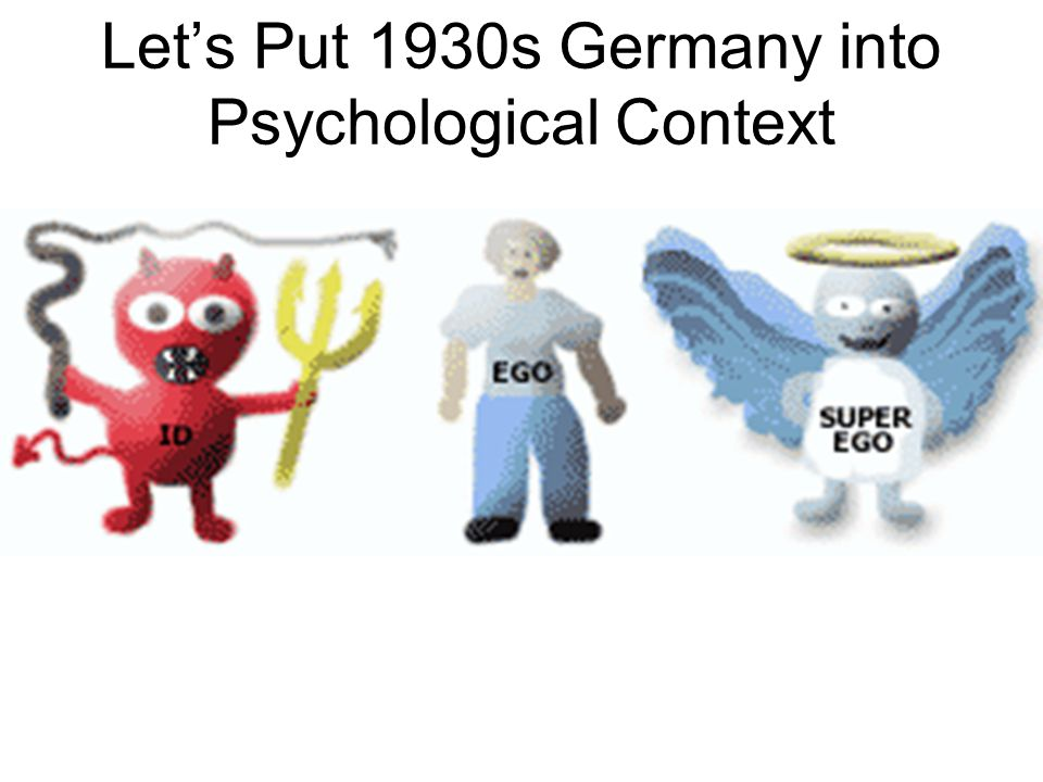 Let's Put 1930s Germany into Psychological Context