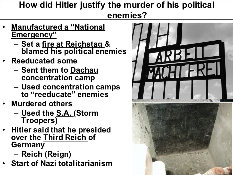 How did Hitler justify the murder of his political enemies.