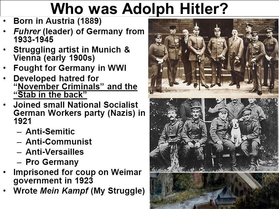 Who was Adolph Hitler.