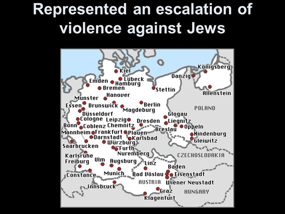 Represented an escalation of violence against Jews