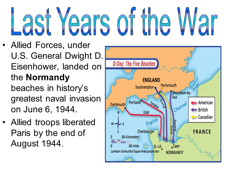 Allied Forces, under U.S. General Dwight D.