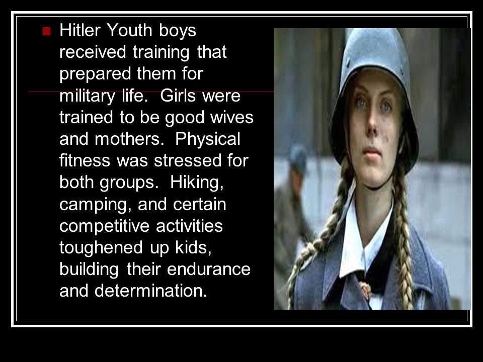 Hitler Youth boys received training that prepared them for military life.