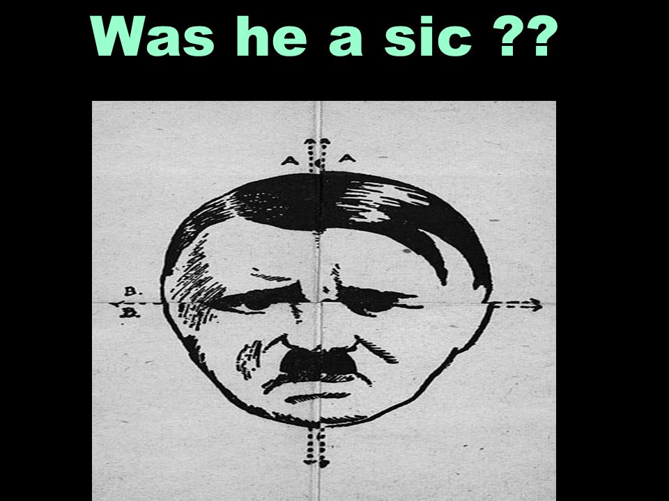 Was he a sic