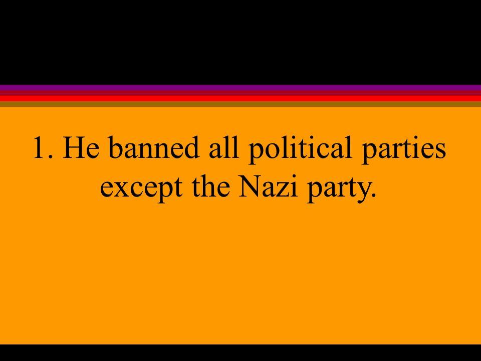 During his rule Hitler did 3 things:
