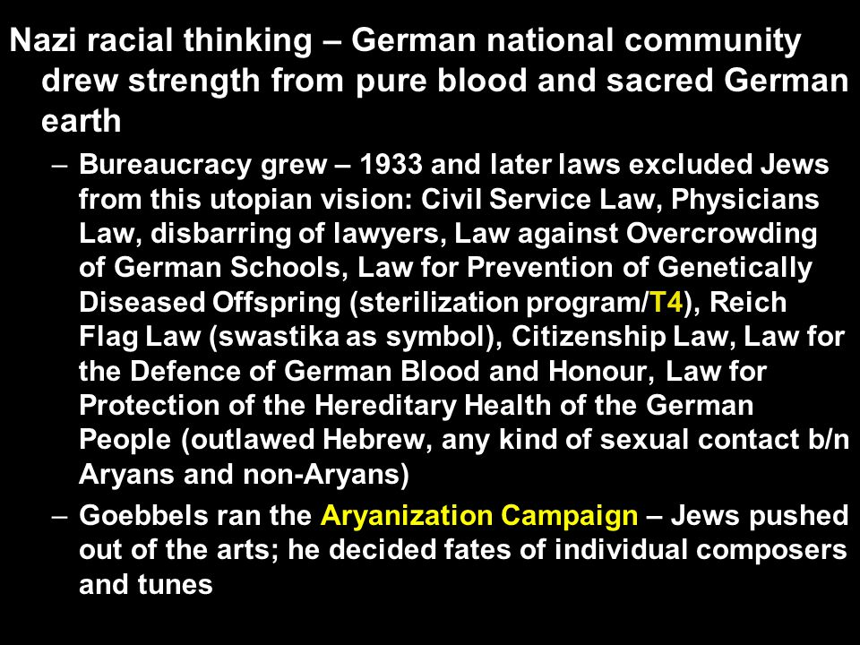 –Weimar Constitution & civil rights were suspended; Nuremberg Laws enacted later in the 1930s –Included the Civil Service Law and the Preservation of Blood and Honour Laws ARTICLE 2 –A citizen of the Reich may be only one who is of German or kindred blood, and who, through his behavior, shows that he is both desirous and personally fit to serve loyally the German people and the Reich.