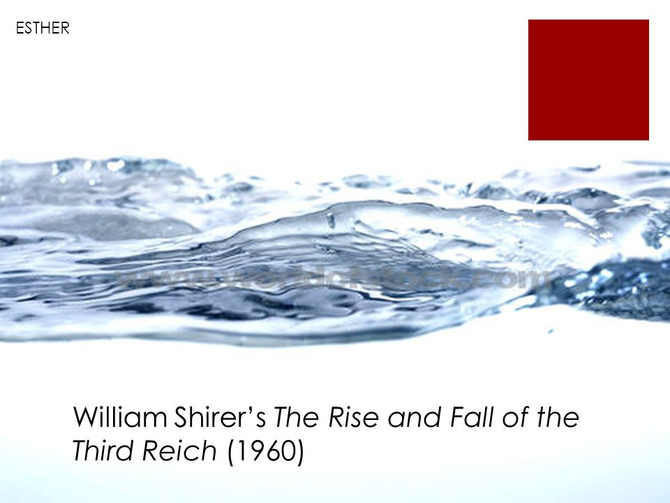 ESTHER William Shirer's The Rise and Fall of the Third Reich (1960)