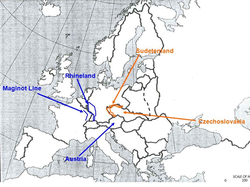 Sudetenland Czechoslovakia Rhineland Austria Maginot Line