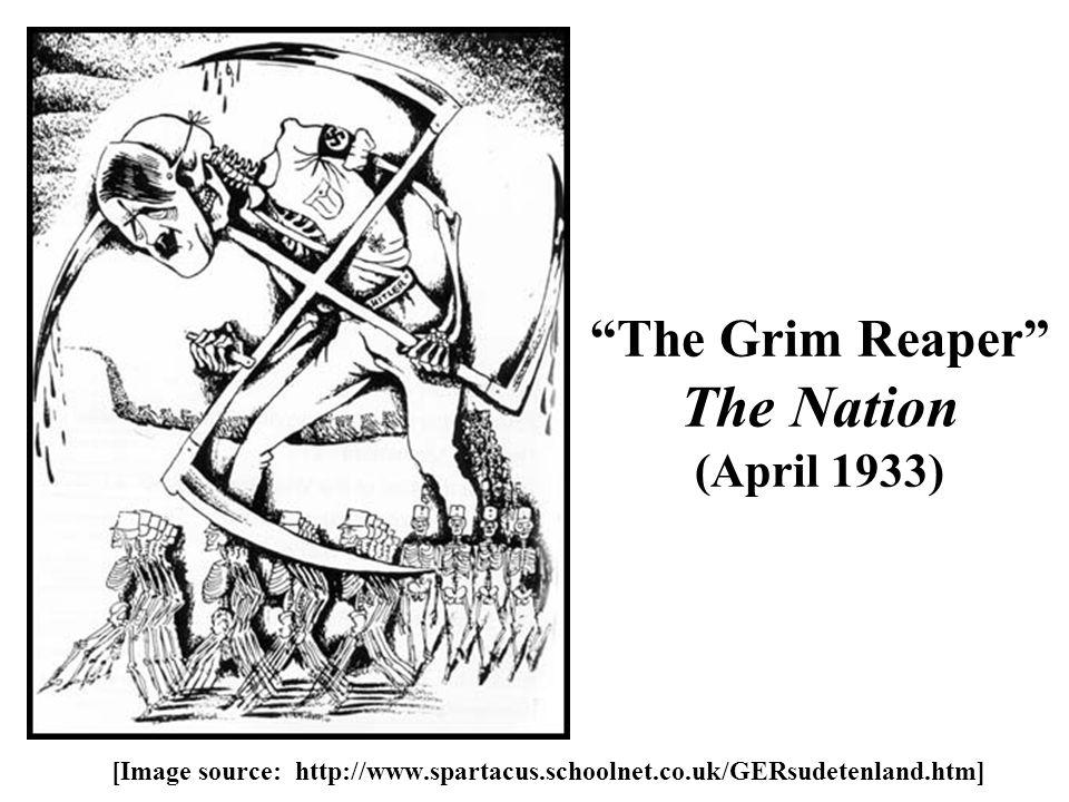The Grim Reaper The Nation (April 1933) [Image source: http://www.spartacus.schoolnet.co.uk/GERsudetenland.htm]